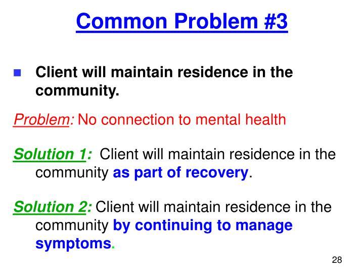 Common Problem #3