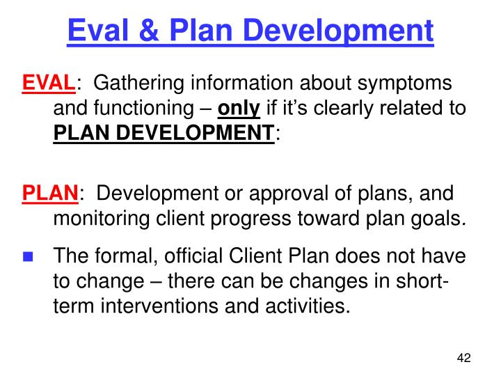 Eval & Plan Development