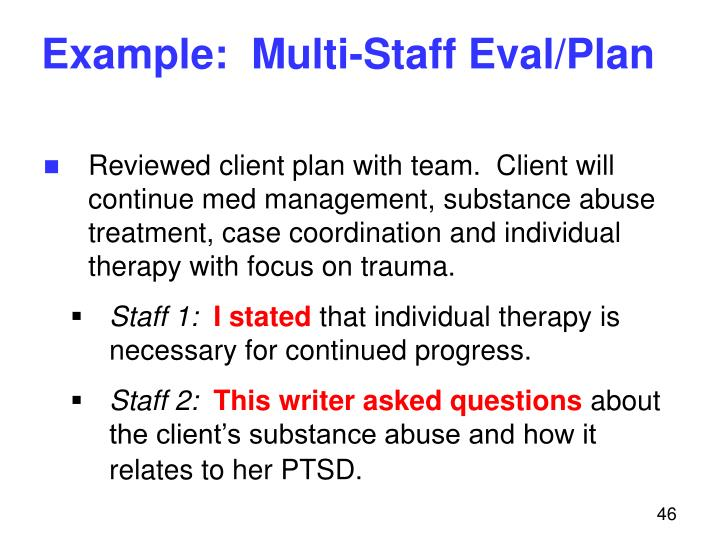 Example:  Multi-Staff Eval/Plan
