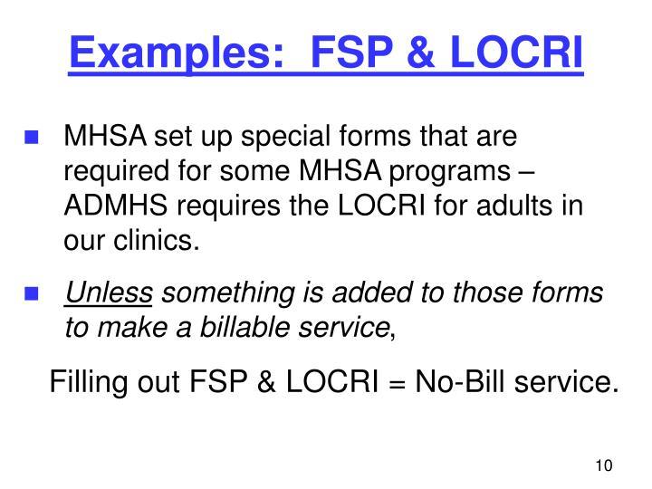 Examples:  FSP & LOCRI