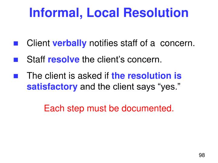 Informal, Local Resolution