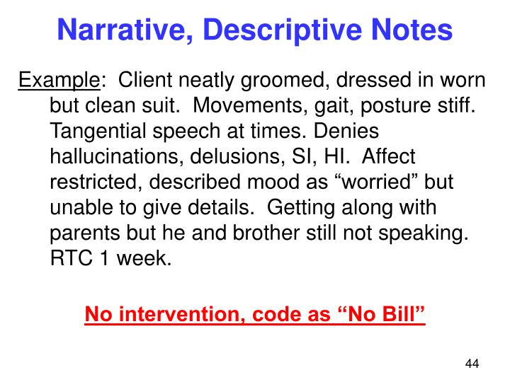 Narrative, Descriptive Notes