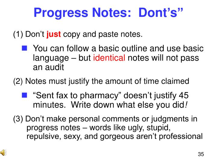 Progress Notes:  Dont's""