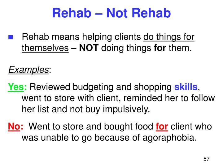 Rehab – Not Rehab