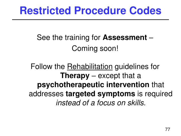 Restricted Procedure Codes