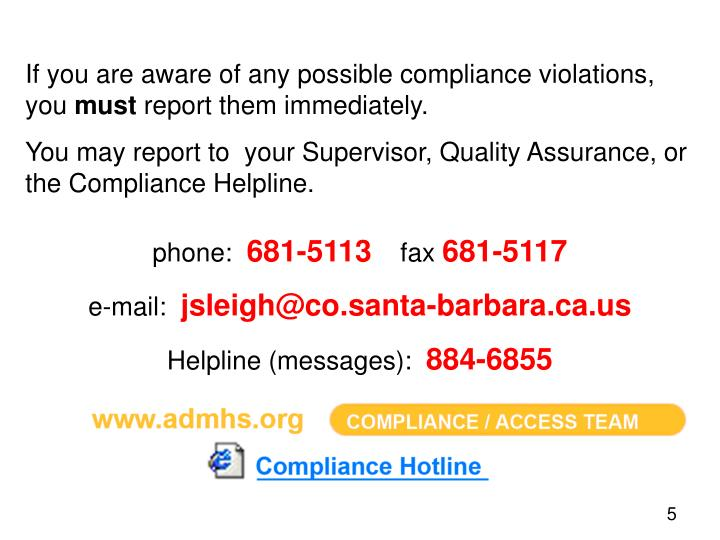 If you are aware of any possible compliance violations, you