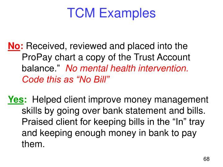 TCM Examples