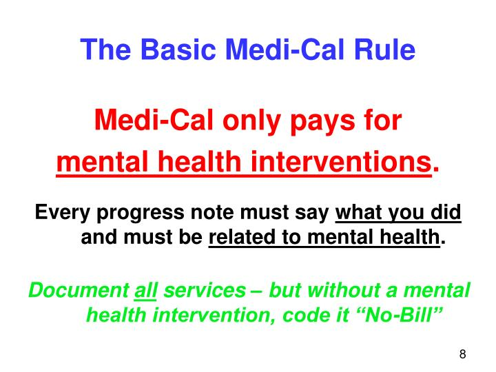 The Basic Medi-Cal Rule