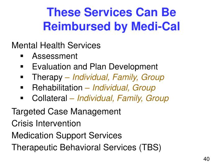 These Services Can Be Reimbursed by Medi-Cal