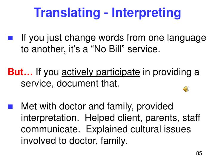 Translating - Interpreting