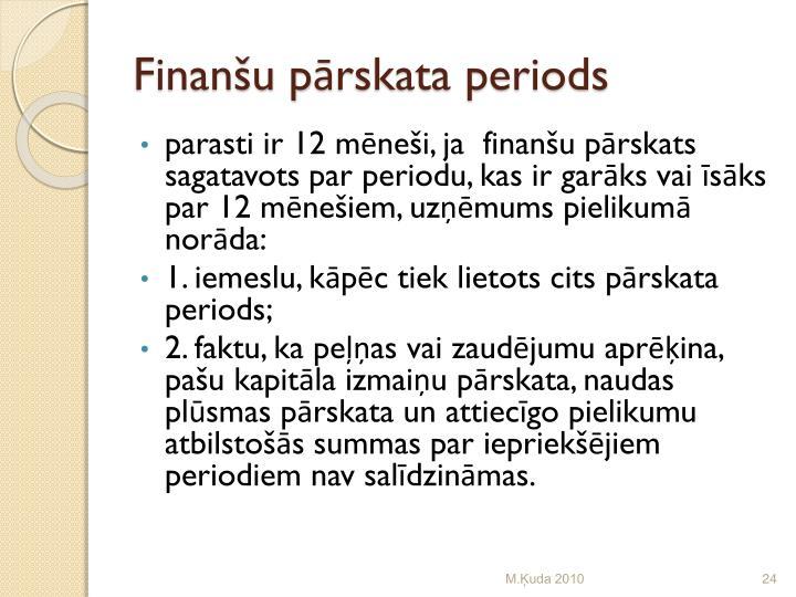 Finanšu pārskata periods