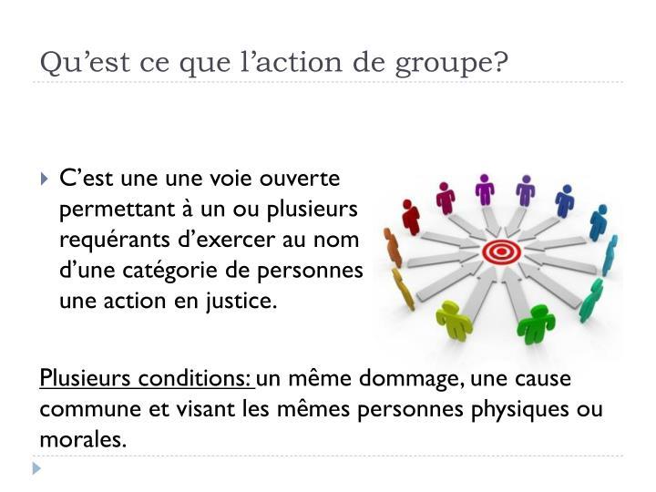 Qu'est ce que l'action de groupe?
