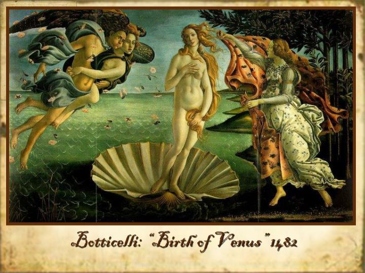 """Botticelli: """"Birth of Venus"""" 1482"""