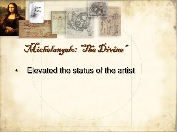 "Michelangelo: ""The Divine"""