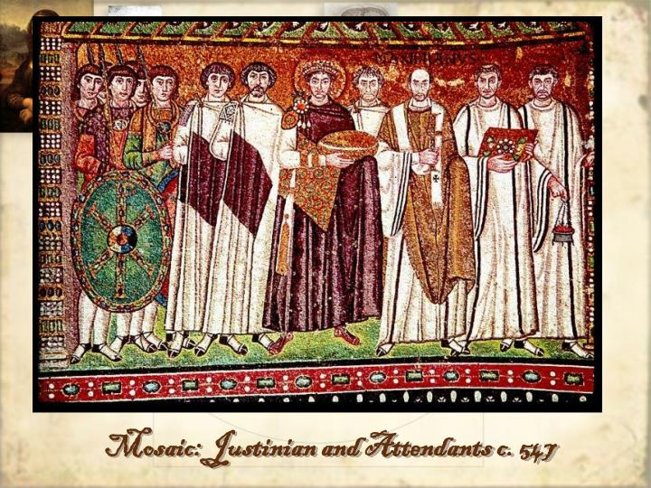 Mosaic: Justinian and Attendants c. 547