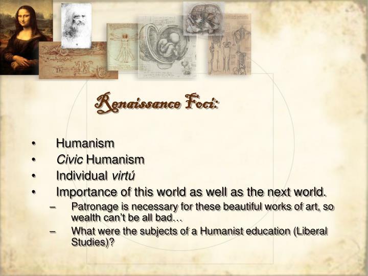 Renaissance Foci: