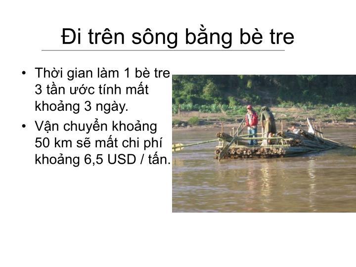 Đi trên sông bằng bè tre