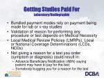 getting studies paid for laboratory radiographic