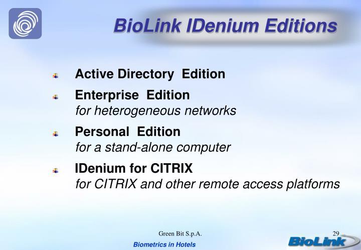 BioLink IDenium Editions