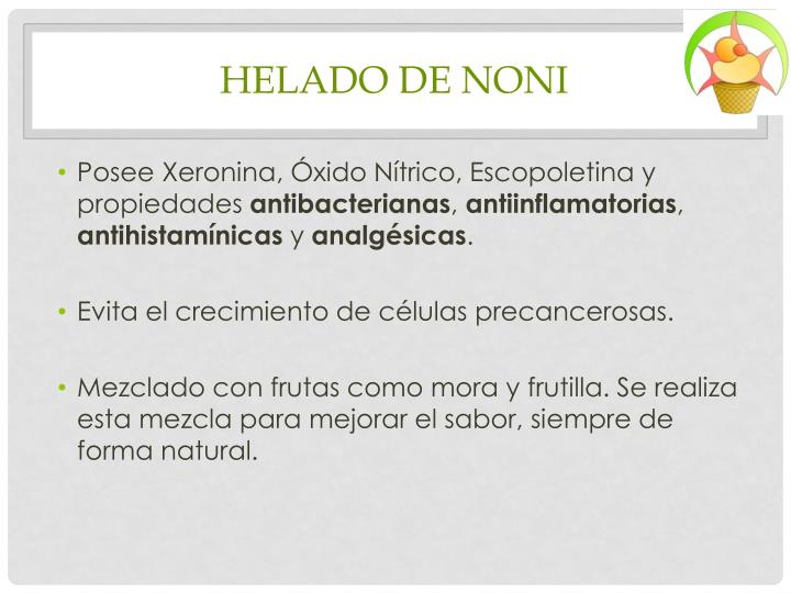 HELADO DE NONI