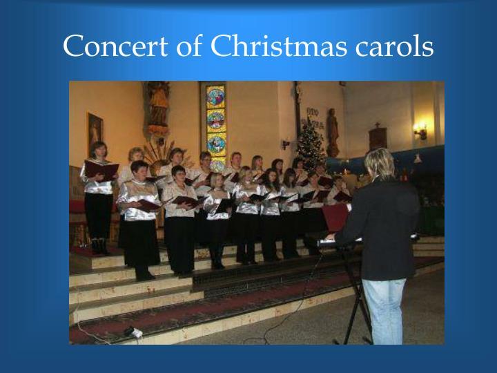 Concert of Christmas carols