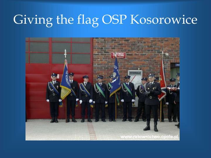 Giving the flag OSP Kosorowice