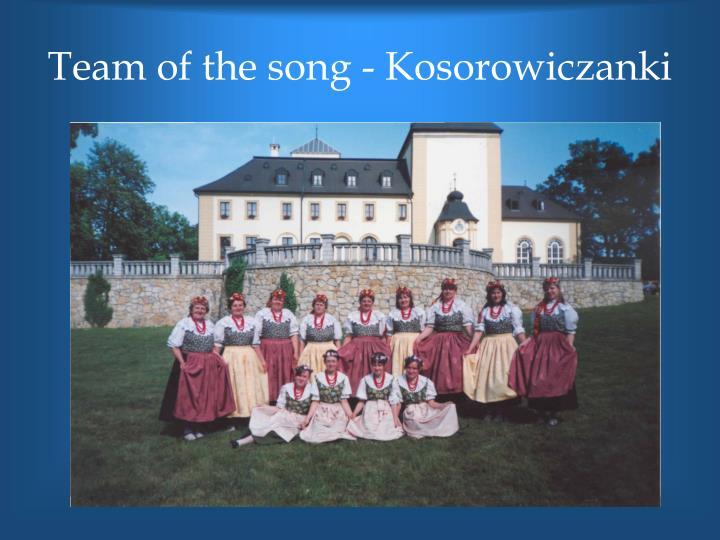 Team of the song - Kosorowiczanki