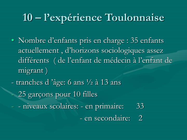 10 – l'expérience Toulonnaise