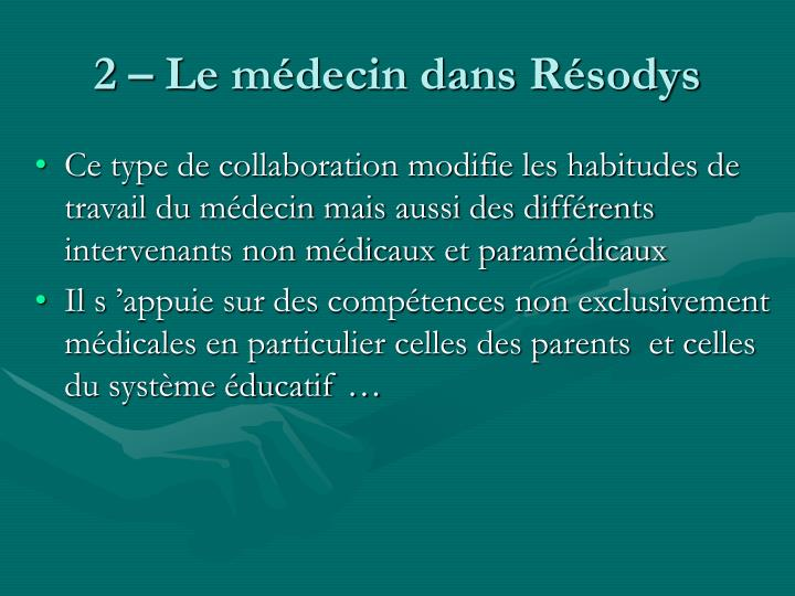 2 – Le médecin dans Résodys