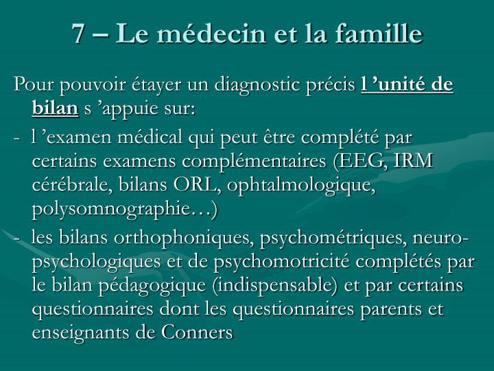7 – Le médecin et la famille