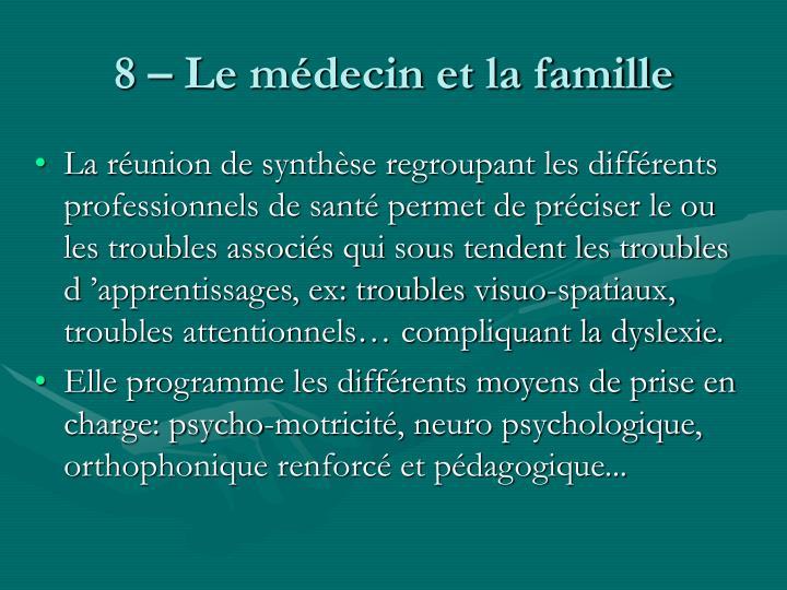 8 – Le médecin et la famille