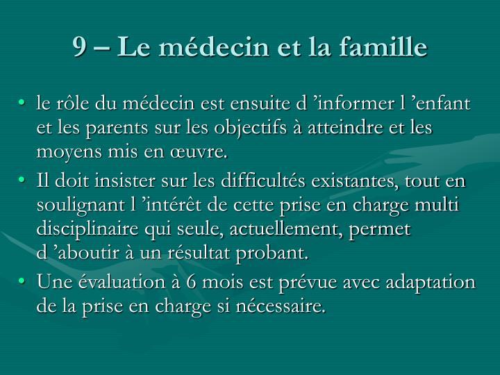 9 – Le médecin et la famille