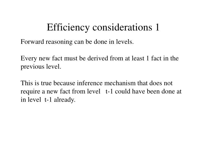 Efficiency considerations 1
