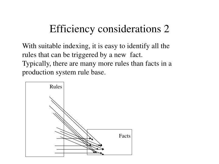 Efficiency considerations 2