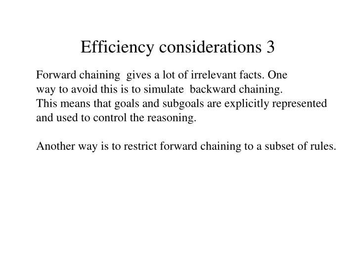 Efficiency considerations 3