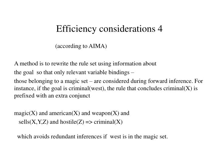 Efficiency considerations 4