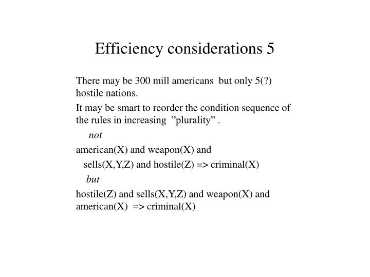 Efficiency considerations 5