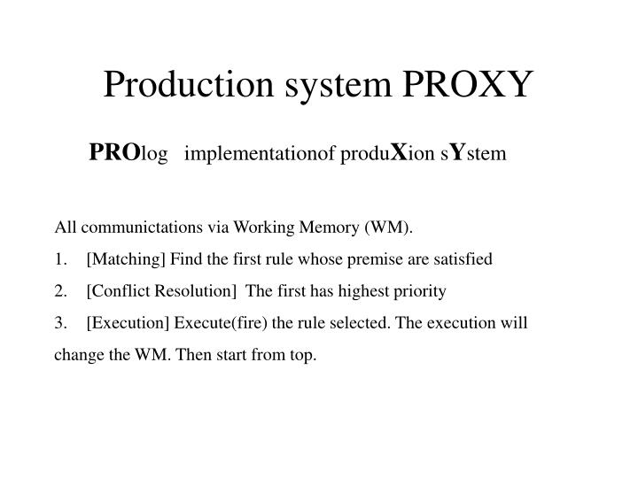 Production system PROXY