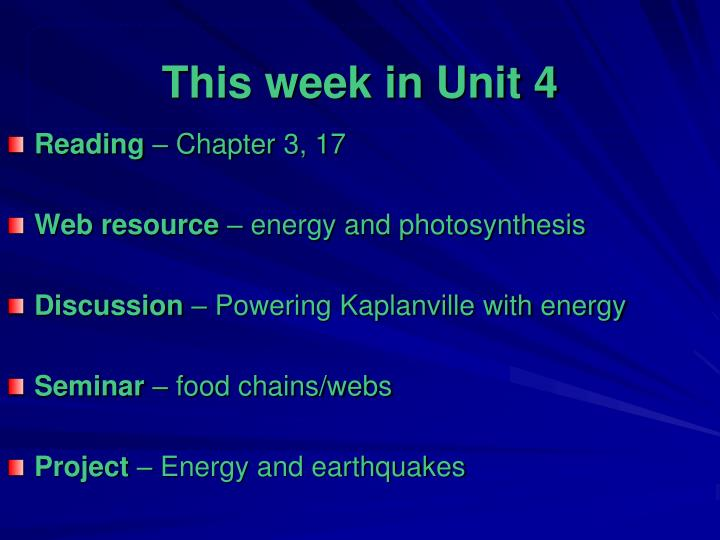 This week in Unit 4