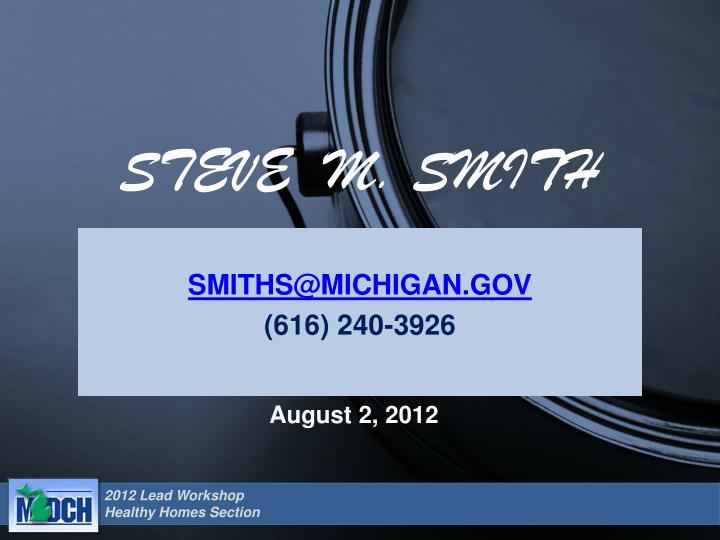 STEVE  M. SMITH