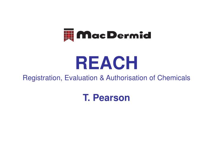 Reach registration evaluation authorisation of chemicals
