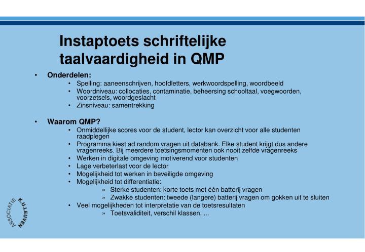 Instaptoets schriftelijke taalvaardigheid in QMP