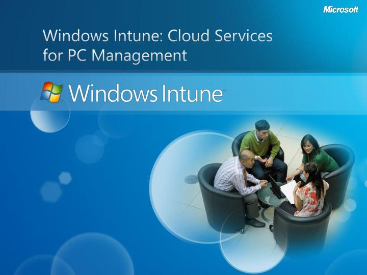 Windows Intune: Cloud Services