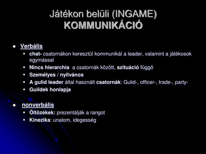 Játékon belüli (INGAME)