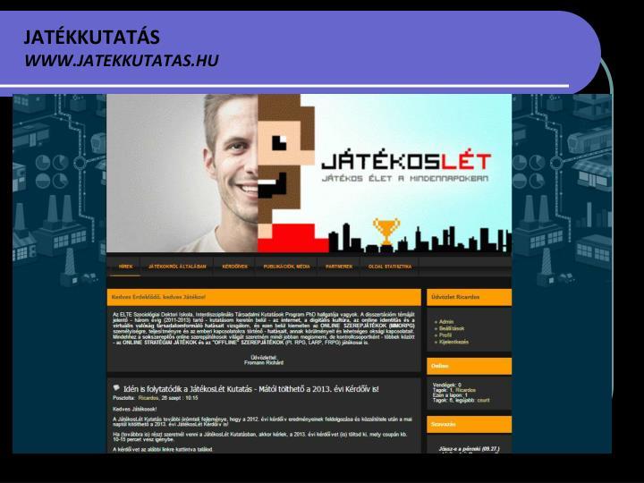 JATÉKKUTATÁS