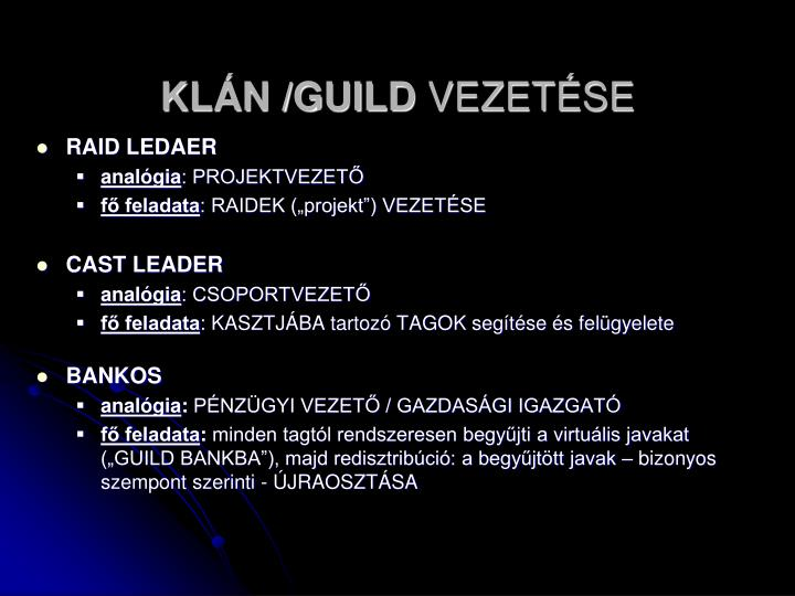 KLÁN /GUILD