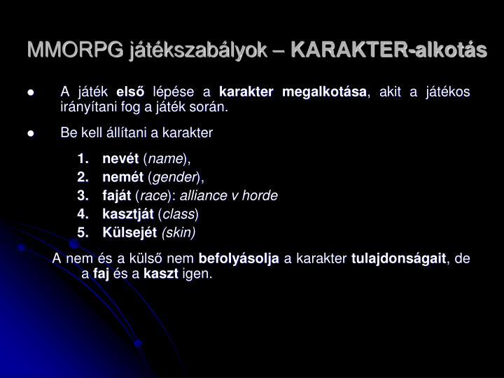 MMORPG játékszabályok –