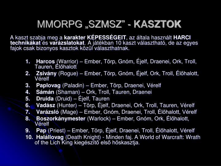 "MMORPG ""SZMSZ"" -"