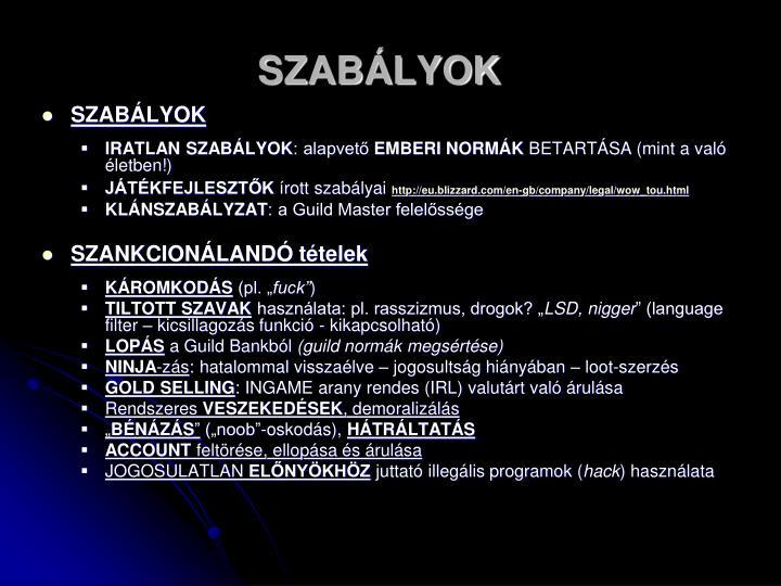 SZABÁLYOK