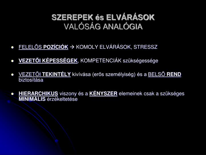 SZEREPEK és ELVÁRÁSOK